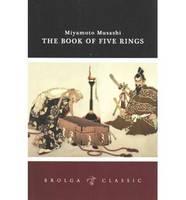 The Book of 5 Rings: Brolga Classics (Paperback)