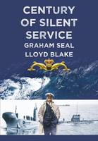 Century of Silent Service (Paperback)