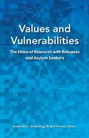 Values and Vulnerabilities: The Ethics of Research with Refugees and Asylum Seekers (Paperback)