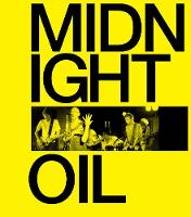 Midnight Oil: The Power and The Passion (Hardback)