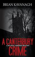 A Canterbury Crime (A Belinda Lawrence Mystery) (Paperback)