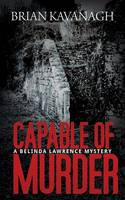 Capable of Murder (A Belinda Lawrence Mystery) (Paperback)