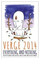 Verge 2014: Everything and Nothing - Verge Creative Writing (Paperback)