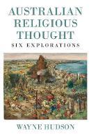 Australian Religious Thought - Monash Studies in Australian Society (Paperback)