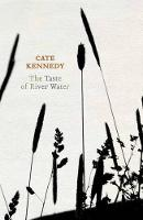 The Taste of River Water: new and selected poems (Paperback)