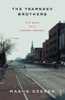 The Tsarnaev Brothers: the road to a modern tragedy (Paperback)
