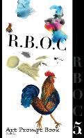 R.B.O.C 5: Art Prompt Book - R.B.O.C 5 (Hardback)