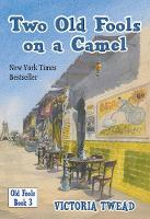 Two Old Fools on a Camel: From Spain to Bahrain and back again - Old Fools 3 (Paperback)