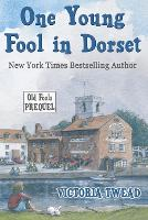 One Young Fool in Dorset: Prequel - Old Fools Prequel 1 (Paperback)