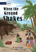 When the Ground Shakes (Paperback)