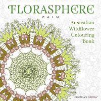 Florasphere Calm: Australian Wildflower Colouring Book (Paperback)