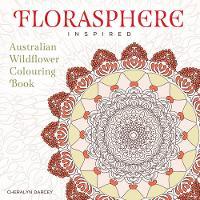 Florasphere Inspired: Australian Wildflower Colouring Book (Paperback)