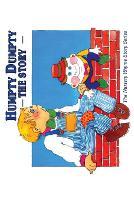 Humpty Dumpty: The Story (Paperback)