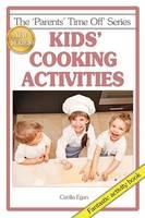 Kids' Cooking Activities (Paperback)