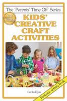 Kids' Creative Craft Activities (Paperback)