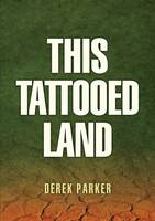 This Tattooed Land (Paperback)