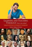 Learning and Teaching Theology (Paperback)