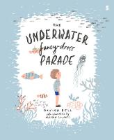 The Underwater Fancy-Dress Parade (Paperback)