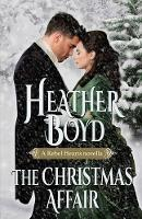 The Christmas Affair - Rebel Hearts 3 (Paperback)