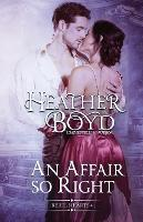 An Affair so Right - Rebel Hearts 4 (Paperback)
