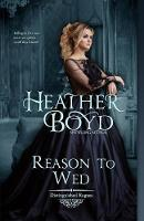 Reason to Wed - Distinguished Rogues 7 (Paperback)