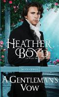 A Gentleman's Vow - Saints and Sinners 2 (Paperback)
