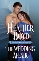 The Wedding Affair - Rebel Hearts 1 (Paperback)