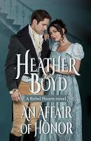 An Affair of Honor - Rebel Hearts 2 (Paperback)