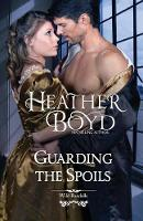 Guarding the Spoils - Wild Randalls 3 (Paperback)