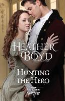 Hunting the Hero - Wild Randalls 4 (Paperback)