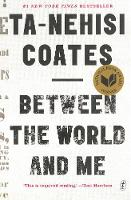 Between The World And Me (Paperback)
