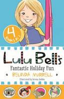Lulu Bell's Fantastic Holiday Fun (Paperback)