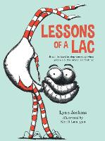Lessons of a LAC: It can be hard to stop worrying when you're a Little Anxious Creature! - Lessons of a LAC (Paperback)
