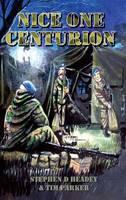 Nice One Centurion - The Centurion Series 1 (Paperback)