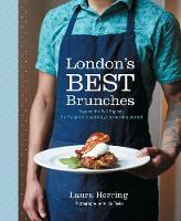 London's Best Brunches: Beyond the Full English (Paperback)