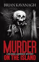 Murder on the Island (a Belinda Lawrence Mystery) (Paperback)