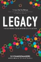 Legacy: The Sustainable Development Goals In Action (Paperback)