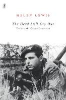 The Dead Still Cry Out: The Story of a Combat Cameraman (Paperback)