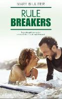 Rule Breakers - Resort Romances 3 (Paperback)