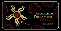 Aboriginal Dreaming Totems - Mini Inspiration Cards