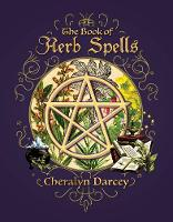 The Book of Herb Spells (Paperback)