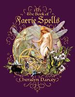 The Book of Faerie Spells (Paperback)