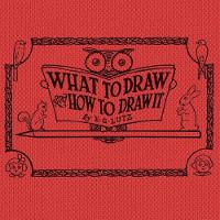 What to draw and how to draw it (Paperback)