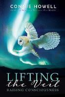 Lifting the Veil: Raising Consciousness (Paperback)