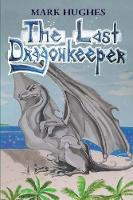 The Last Dragonkeeper (Paperback)