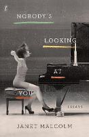 Nobody's Looking At You: Essays (Paperback)