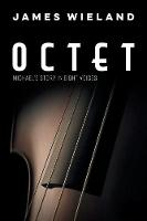 Octet: Michael's Story in Eight Voices (Paperback)