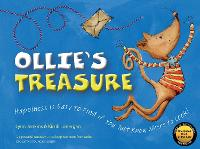 Ollie's Treasure: Happiness is Easy to Find if You Just Know Where to Look! (Paperback)