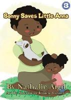 Bonny Saves Little Anna (Paperback)