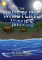 The Whistling Waves (Paperback)